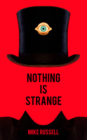 Nothing is StrangeReview