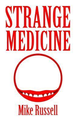 Strange Medicine Review
